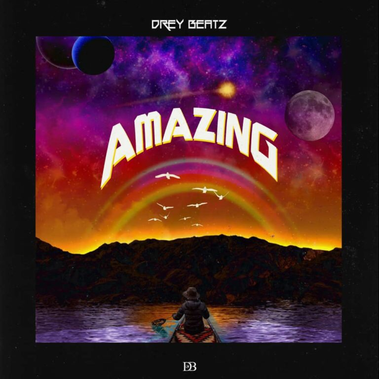 Drey Beatz – Amazing (Song)