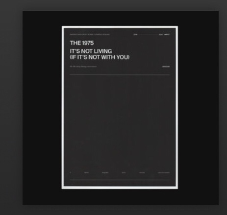 The 1975 - It's Not Living (If It's Not With You)