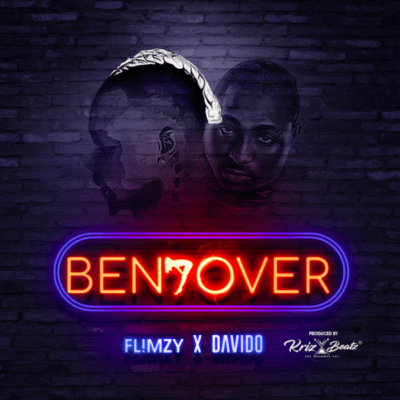 Flimzy – Bend Over ft. Davido (Song)