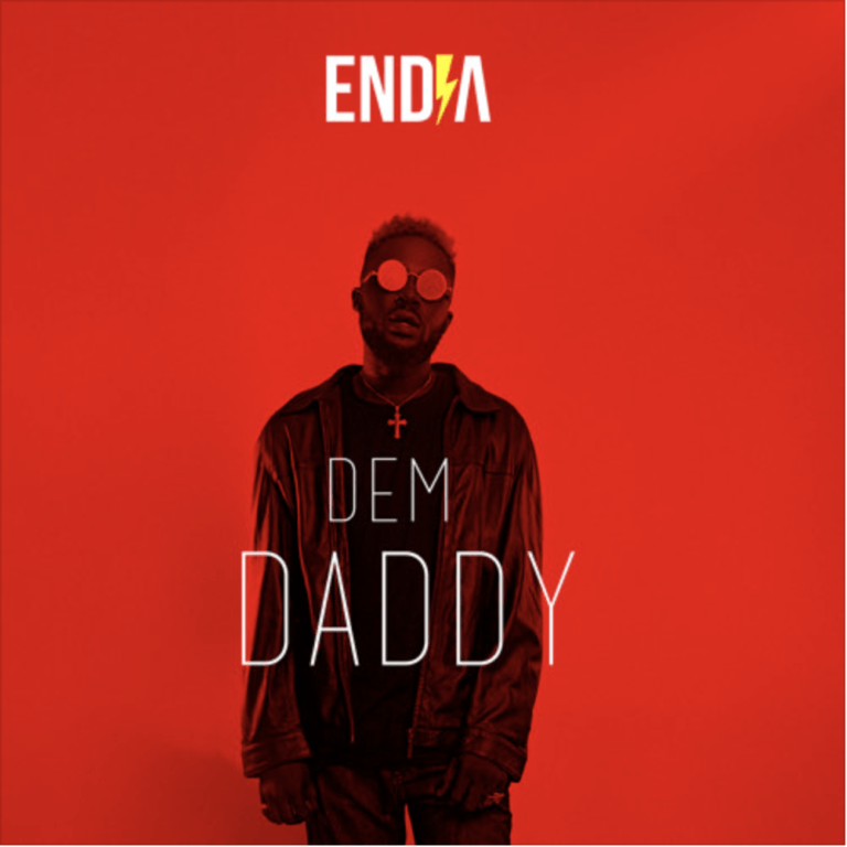 Endia – Dem Daddy (Song)