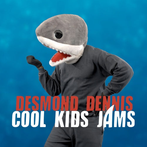 Desmond Dennis – Cool Kids Jams (Album)