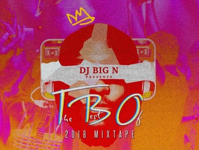 DJ Big N – The Best Of 2018 (Mix)