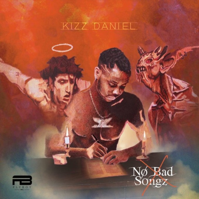 Kizz Daniel - No Bad Songz (Album)