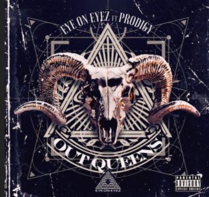Eyez On Eyez - Out Queens ft. Prodigy