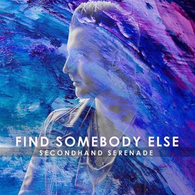 Secondhand Serenade – Find Somebody Else (mp3)
