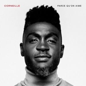 Corneille – Parce qu'on aime album