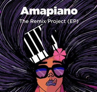 Various Artists – Amapiano The Remix Project