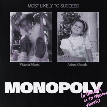 Ariana Grande & Victoria Monét - Monopoly  (mp3 download)