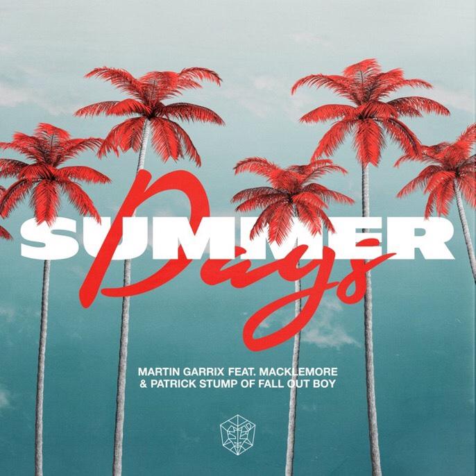 Martin Garrix - Summer Days Ft. Macklemore & Patrick Stump