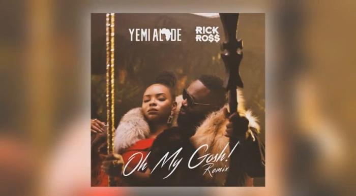 Yemi Alade Ft. Rick Ross - Oh My Gosh (Remix)