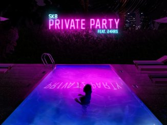 SK8 – PRIVATE PARTY (FEAT. 24HRS)