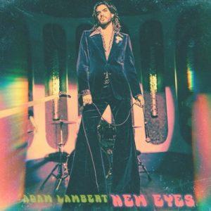 Adam Lambert – New Eyes mp3 download