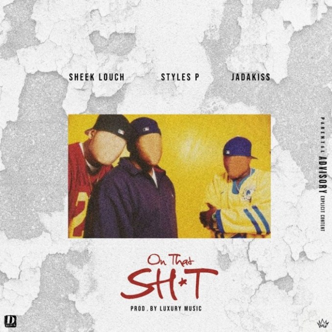 Sheek Louch - On That s*it ft. Jada Kiss and Styles P