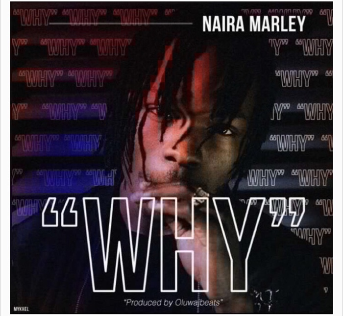 Naira Marley - Why (mp3 download)