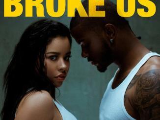 Cierra Ramirez - Broke Us Ft. Trevor Jackson