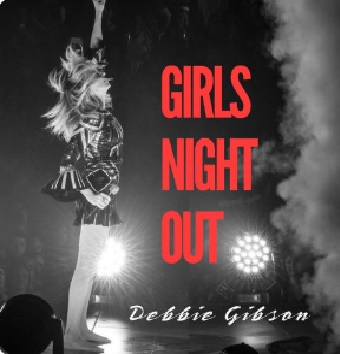 Debbie Gibson – Girls Night Out