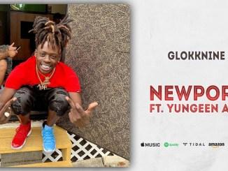GlokkNine & Yungeen Ace – Newport