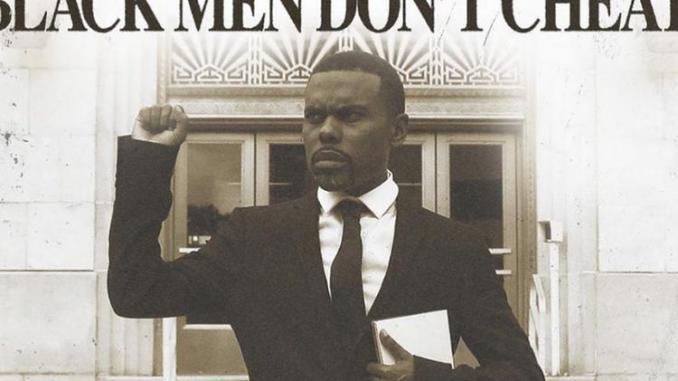 Lil Duval - Black Men Don't Cheat Ft. Charlamagne Tha God