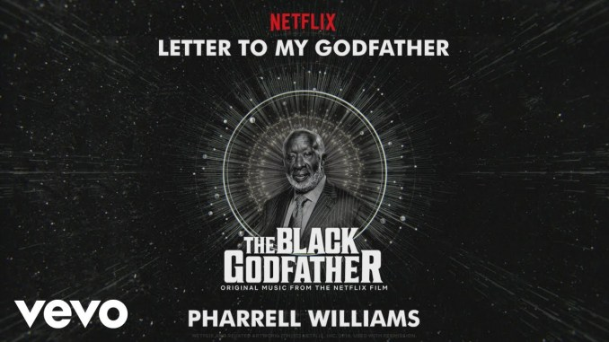 Pharrell Williams – Letter To My Godfather