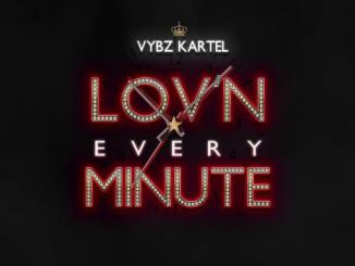 Vybz Kartel - Loving Every Minute