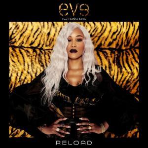 Eve - Reload Feat. Konshens