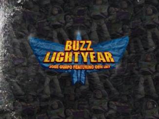 Jose Guapo - Buzz Lightyear Ft. OBN Jay