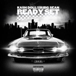 Kash Doll - Ready Set Ft. Big Sean