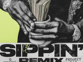 Q Money - Sippin (Patron) Remix Ft. Project Pat