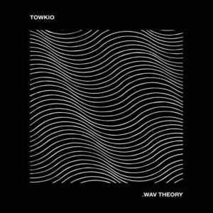 Towkio – .WAV Theory (Album)