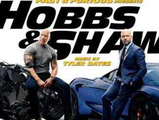 Tyler Bates – Fast & Furious Presents: Hobbs & Shaw (Original Motion Picture Score)
