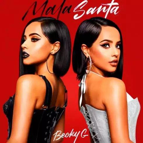 Becky G. – MALA SANTA [Album Download]