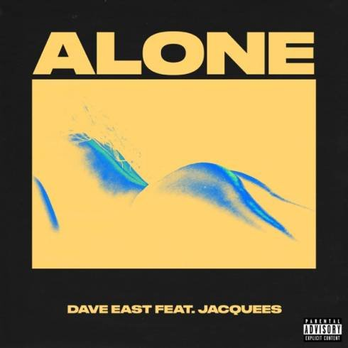 Dave East – Alone (feat. Jacquees) [mp3 download]