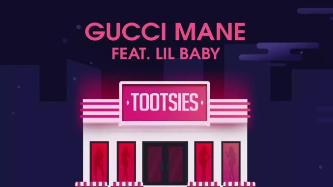 Gucci Mane - Tootsies Ft. Lil Baby (mp3 download)