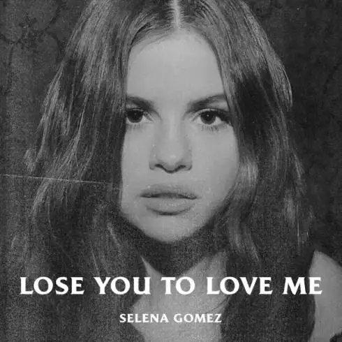 Selena Gomez – Lose You to Love Me [MP3 Download]