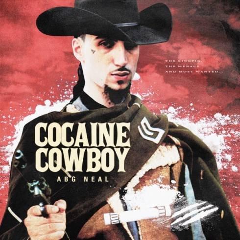 ABG Neal – Cocaine Cowboy [Album Download]