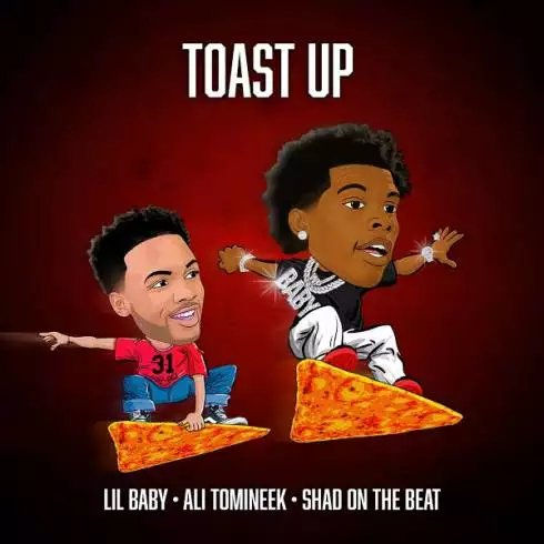 Lil Baby – Toast Up (ft. Ali Tomineek & Shad On The Beat) [Download]