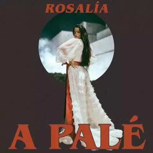 ROSALÍA – A Palé [MP3 Download]