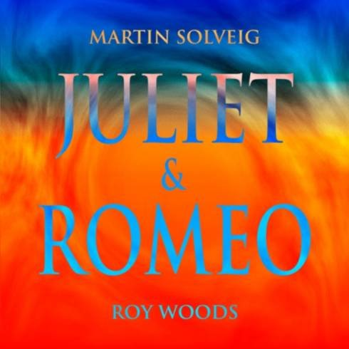 Martin Solveig & Roy Woods – Juliet & Romeo [MP3 Download]