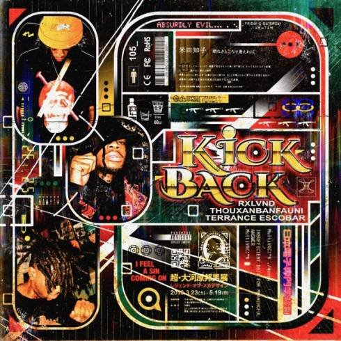 RXLVND, Thouxanbanfauni & Terrance Escobar – Kickback [MP3 Download]