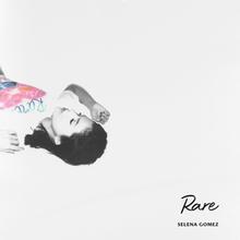Selena Gomez - Rare (Album  Download)