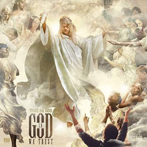 Shad Da God – In God We Trust (Album Download)