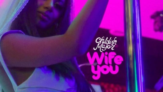 Childish Major - Wife You (Download)