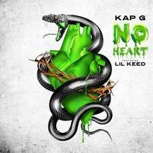 Kap G – No Heart ft. Lil Keed [mp3 Download]
