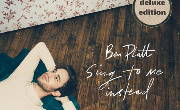 Ben Platt - Sing To Me Instead (Deluxe) album download