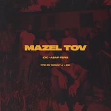 IDK & A$AP Ferg - Mazel Tov mp3 download