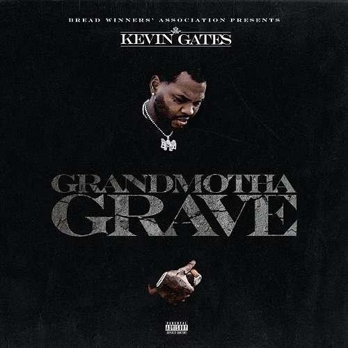 Kevin Gates – Grandmotha Grave (mp3 download)