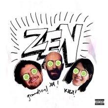 X Ambassadors, K.Flay & grandson - Zen (download)