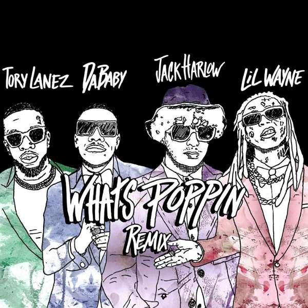 Jack Harlow - Whats Poppin (Remix) Ft. Lil Wayne, Dababy & Tory Lanez (download)