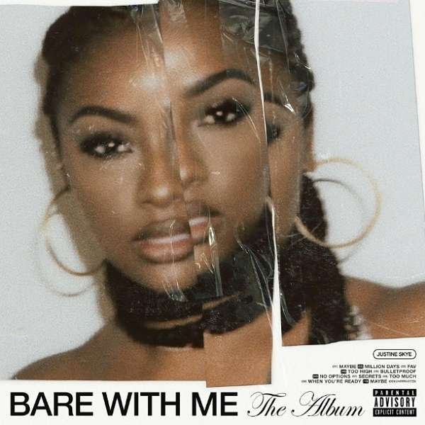 Justine Skye - Bare With Me (The Album) (download)