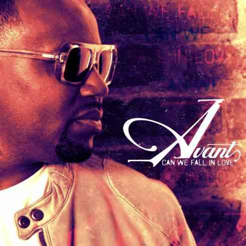 Avant – Can We Fall In Love Album (download)